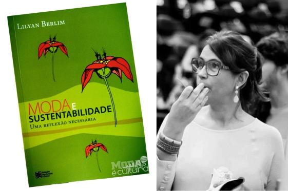 moda-e-sustentabilidade-autora-lilyan-berlim-por-bianca-duarte-blog-mean-fashion